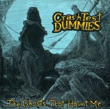 The Ghosts That Haunt Me Lyrics Crash Test Dummies