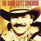 David Gates Songbook Lyrics David Gates
