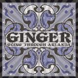 Going Through Arlanda Lyrics Ginger