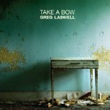Take A Bow Lyrics Greg Laswell