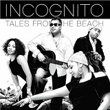 Tales From The Beach Lyrics Incognito
