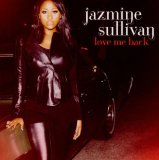 Love Me Back Lyrics Jazmine Sullivan