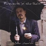 Fireworks In The Rain Lyrics John Manion