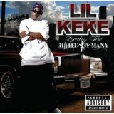 Loved By Few, Hated By Many Lyrics Lil' Keke