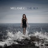 The Sea Lyrics Melanie C