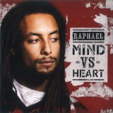 Mind vs. Heart Lyrics Raphael