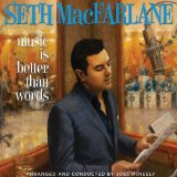 Music Is Better Than Words Lyrics Seth MacFarlane