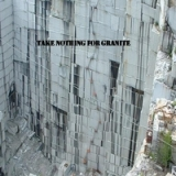 Take Nothing For Granite Lyrics Al Soucy