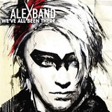 We've All Been There Lyrics Alex Band