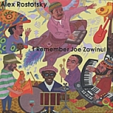 I Remember Joe Zawinul Lyrics Alex Rostotsky