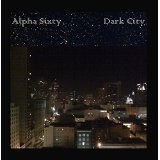 Dark City Lyrics Alpha Sixty