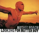 Looking For Butter Boy Lyrics Archie Roach