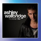 The Inner Me Lyrics Ashley Wallbridge