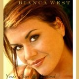 You Can Be Loved Lyrics Bianca West