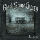 Kentucky  Lyrics Black Stone Cherry
