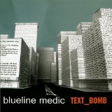 Text_Bomb Lyrics Blueline Medic