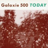 Today Lyrics Galaxie 500