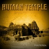Insomnia Lyrics Human Temple