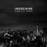 Black City Parade Lyrics Indochine