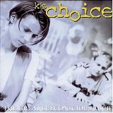 The Great Subconcious Club Lyrics Ks Choice