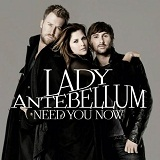Need You Now Lyrics Lady Antebellum