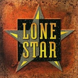 Lonestar Lyrics Lonestar