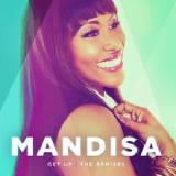 Get Up The Remixes Lyrics Mandisa