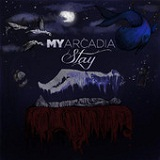 Stay (EP) Lyrics My Arcadia