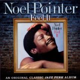 Feel It Lyrics Noel Pointer