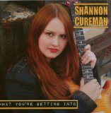What You're Getting Into Lyrics Shannon Curfman