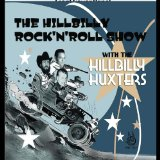 The Hillbilly Rock n Roll Show Lyrics The Hillbilly Huxters