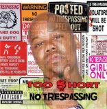 No Trespassing Lyrics Too Short