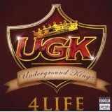UGK 4 Life Lyrics UGK