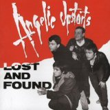 Lost & Found Lyrics Angelic Upstarts
