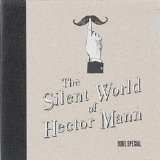 The Silent World Of Hector Mann Lyrics Duke Special