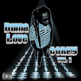 Corey Volume 1 Lyrics Duma Love