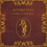 Living In The Past Lyrics Jethro Tull