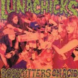 Babysitters On Acid Lyrics Lunachicks