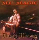 DONT WORRY Lyrics MC MAGIC Of NB RIDAZ