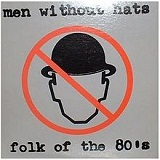Folk of the 80's (EP) Lyrics Men Without Hats