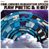 Cool Convos In Quantum Speech Lyrics Raw Poetic & K-Def