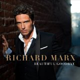 Beautiful Goodbye Lyrics Richard Marx