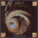 Gaudi Lyrics Robert Rich