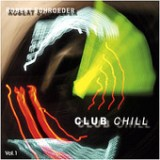 Club Chill, Vol.1 Lyrics Robert Schroeder