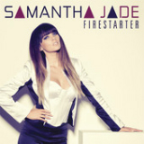 Firestarter (Single) Lyrics Samantha Jade