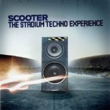 The Stadium Techno Experience Lyrics Scooter