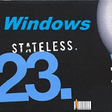 Windows 23 Lyrics Stateless