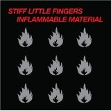 Inflammable Material Lyrics Stiff Little Fingers