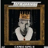 Cameo King II (Mixtape) Lyrics Termanology
