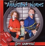 Gift Wrapped Lyrics The Arrogant Worms